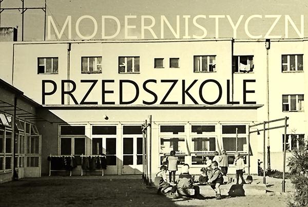 PRZEDSZKOLE MODERNISTYCZNE
